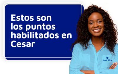 Punto de Venta disponibles en Cesar durante Aislamiento en Colombia